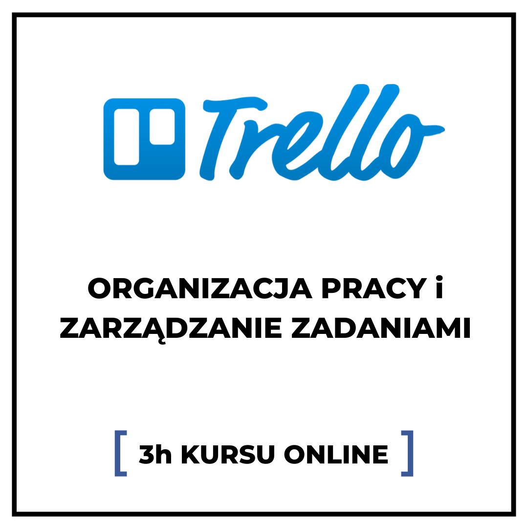 Trello - organizacja pracy i zarządzanie zadaniami