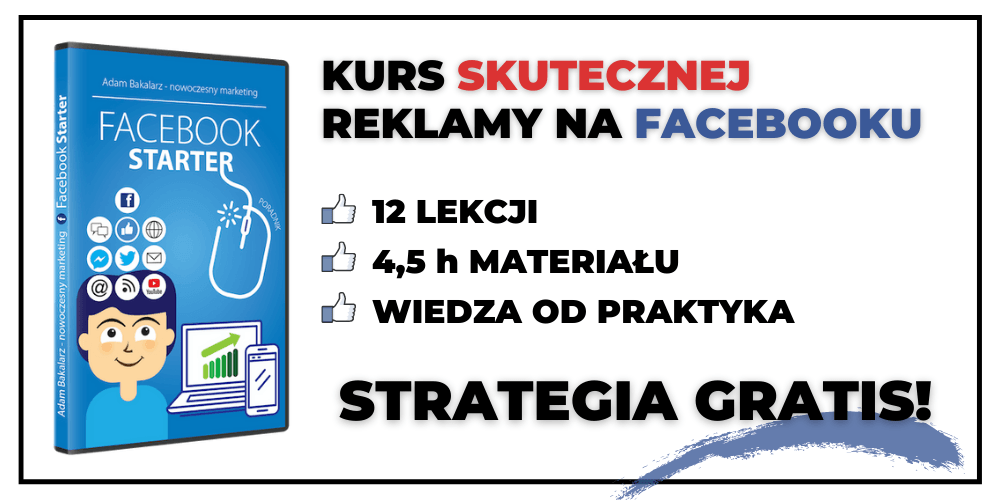 Kurs skutecznej reklamy na Facebooku